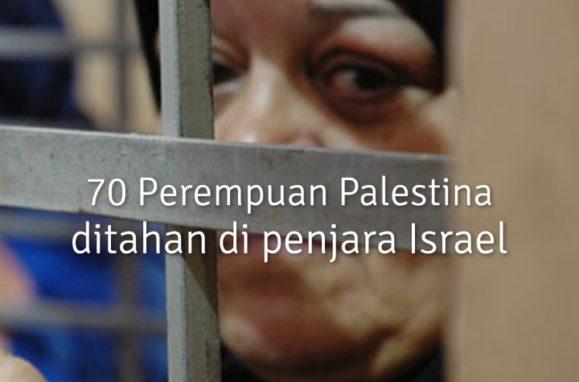 Fakta Pilu Tahanan Perempuan Palestina